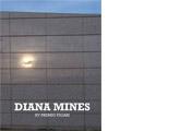XV Premio Figari: Diana Mines