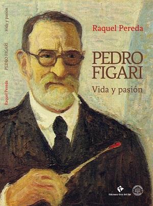 Pedro Figari, vida y pasión. Tapa del libro de Raquel Pereda