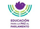 Educación para la Paz al Parlamento